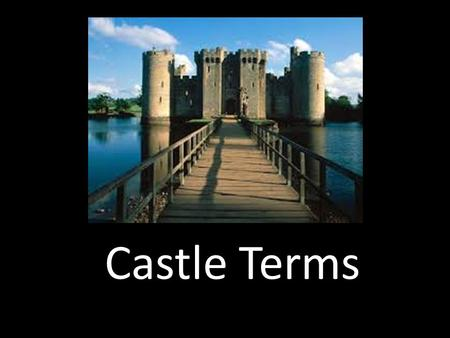 Castle Terms. Arrow Slits Arrow slits are narrow vertical slits in a wall for shooting or looking through, or to admit light and air.