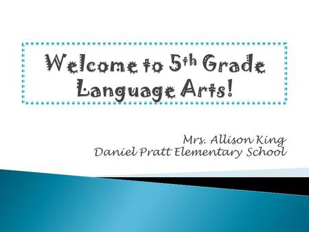 Mrs. Allison King Daniel Pratt Elementary School.