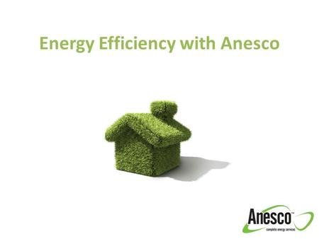 Energy Efficiency with Anesco. Introduction Presented by Matt Sandell - Business Development Manager Jamie Champness – Green Deal & ECO Manager.