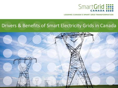 Drivers & Benefits of Smart Electricity Grids in Canada R1.