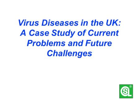 Virus problems in field crops