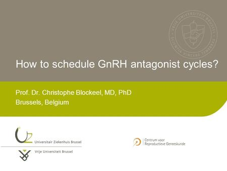 How to schedule GnRH antagonist cycles?