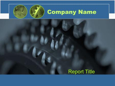 Company Name Report Title. Mission Statement Clearly state your company's long-term mission. Try to use words that will help direct the growth of your.