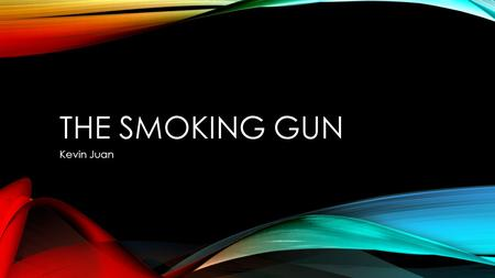 THE SMOKING GUN Kevin Juan. SUMMARY The ethical dilemma of marketing E-cigarettes The stakeholders of this new medium of smoking The facts Positives vs.