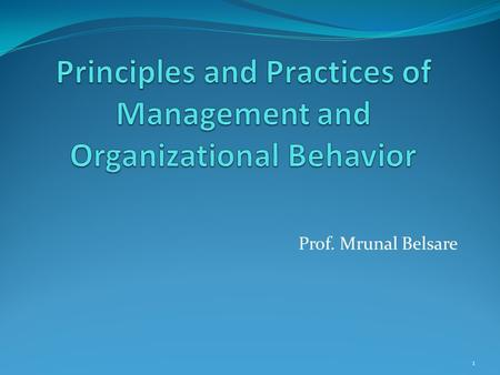 how organizational theory underpins principles and practices of organising and of management