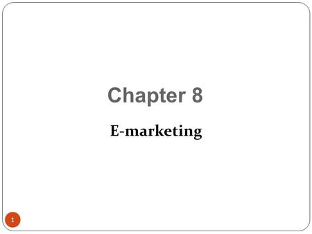 1 Chapter 8 E-marketing. 2 The definition of marketing is: 'Marketing is the management process responsible for identifying, anticipating and satisfying.