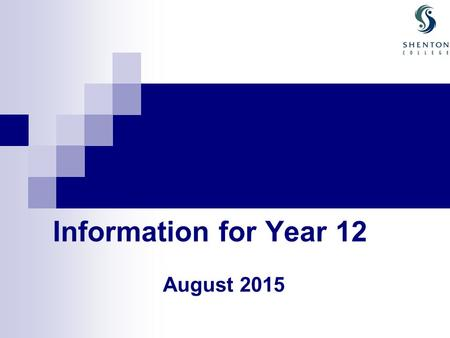 Information for Year 12 August 2015. Janet Schofield Schools Curriculum & Standards Authority Information Nicole Martin WACE Exam Requirements Linda Barr.