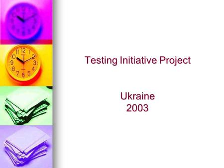 "Testing Initiative Project Ukraine 2003. Do you consider the system of exit (I) and entrance (II) exams to be transparent and objective?"", % Absence of."