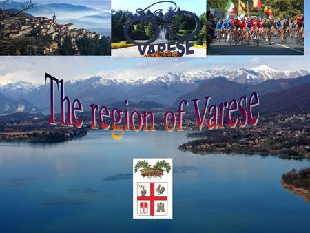 Territory and population Varese is a town and a province in North-Western Lombardy, 55 km North of Milan. It has an area of 1,199 km 2 and a total population.