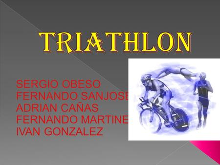  At the beginning of the 70, the Club of San Diego's Athletics began to practise the triathlón as method of training in athletics: ten km from race,