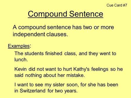 Cue Card #7 Compound Sentence