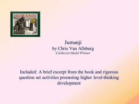 Jumanji by Chris Van Allsburg Caldecott Medal Winner