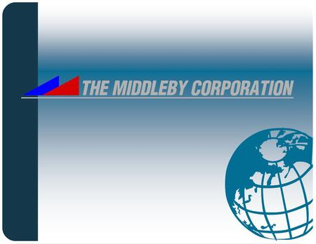 1 The Middleby Corporation. 2 Financial Performance Sales ($ in millions) Gross Profit EBITDAEPS 30% CAGR 35% CAGR 45% CAGR 80% CAGR ($ in millions)