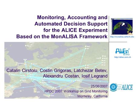 Monitoring, Accounting and Automated Decision Support for the ALICE Experiment Based on the MonALISA Framework.