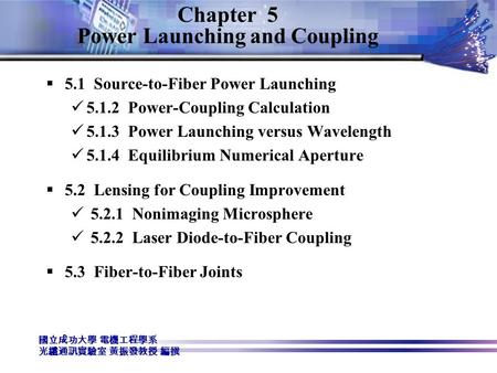 Chapter 5 Power Launching and Coupling