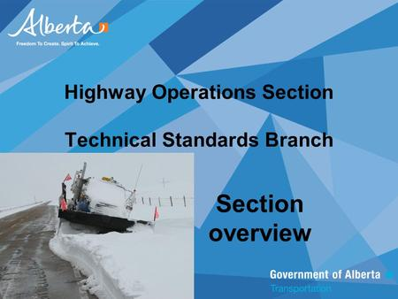 Highway Operations Section Technical Standards Branch Section overview.