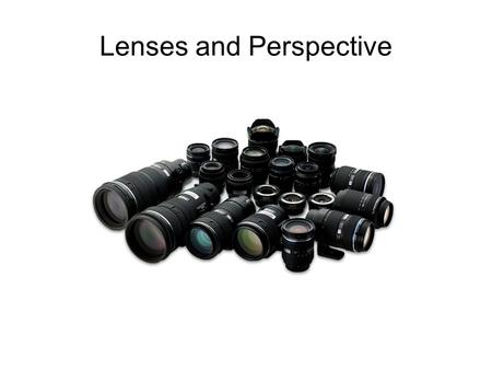 Lenses and Perspective. Reading a Lens Maximum F or T # Focal Length: power to bend light from subject Distance scale Focus Index DOF Scale Hyperfocal.
