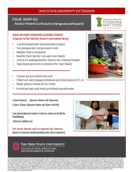 OHIO STATE UNIVERSITY EXTENSION Document Title Sub d OSUE SNAP-Ed Adult or Parent Curriculum (change per participant). SIGN UP FOR COOKING CLASSES TODAY!