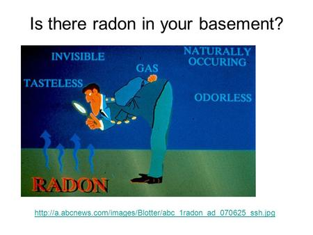 Is there radon in your basement?