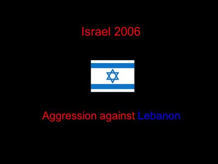 Israel 2006 Aggression against Lebanon. MARWAHEEN MASSACRE 15/07/06 UNIFL sent off the people of Marwaheen to this fate: