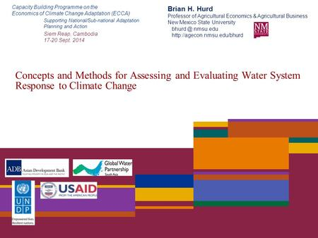 Concepts and Methods for Assessing and Evaluating Water System Response to Climate Change Capacity Building Programme on the Economics of Climate Change.