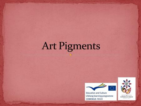 All paints have three types of components: Pigments Media Diluents.