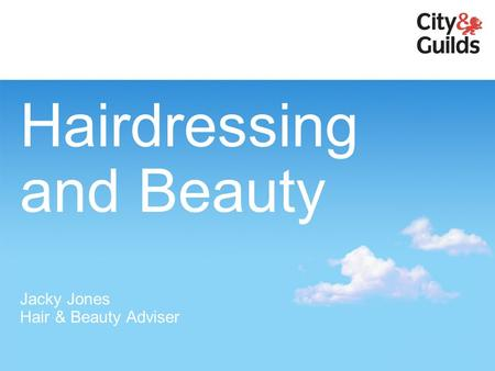 Hairdressing and Beauty Jacky Jones Hair & Beauty Adviser.