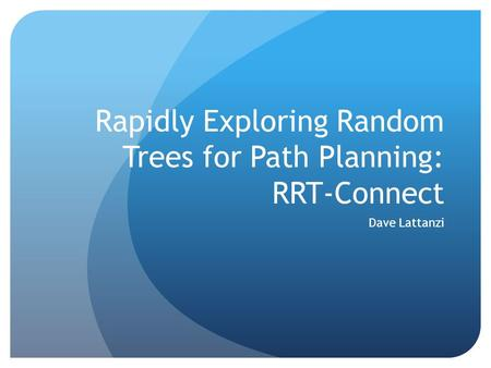 Rapidly Exploring Random Trees for Path Planning: RRT-Connect