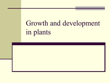 Growth and development in plants. Response  Stimulus Results in survival of species respond by changing their growth pattern Tropism – growth toward.