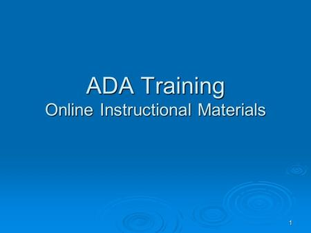 ADA Training Online Instructional Materials