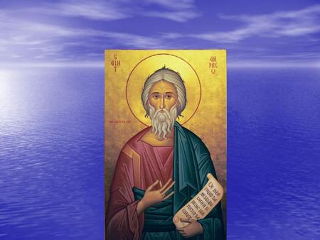 The Story of Saint Andrew Andrew was one of Jesus' first disciples. Who was Andrew?