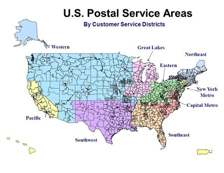 U.S. Postal Service Areas By Customer Service Districts Western Great Lakes Northeast New York Metro Capital Metro Eastern Southeast Southwest Pacific.
