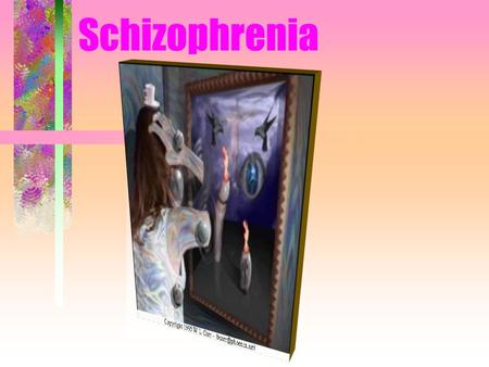 Schizophrenia Lunacy Madness Schizophrenia Delusions Downward drift theory.
