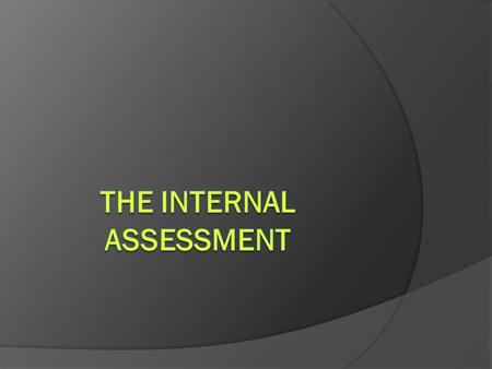 THE COMPONENTS OF THE IA  The Plan of the Investigation – 3 points  The Summary of Evidence – 6 points  The Evaluation of Sources – 5 points  Analysis.