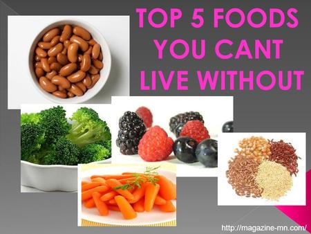 TOP 5 FOODS YOU CANT LIVE WITHOUT