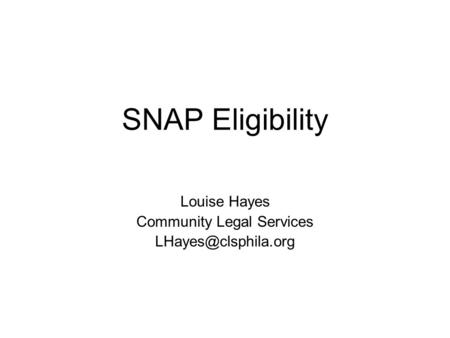 SNAP Eligibility Louise Hayes Community Legal Services