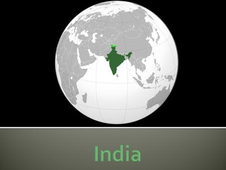  Location – India is a diamond – shaped country located in southern Asia .