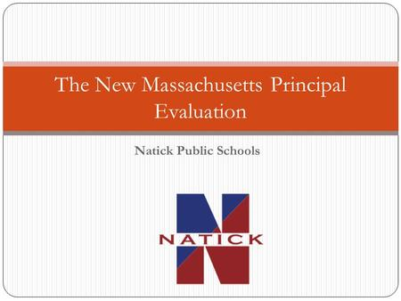 The New Massachusetts Principal Evaluation