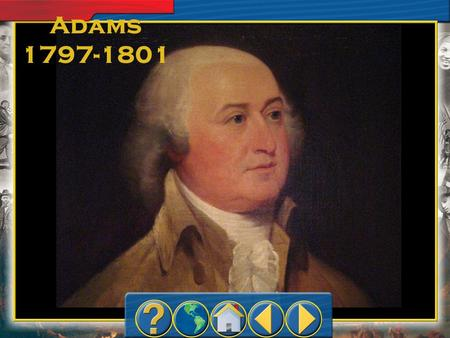 Adams 1797-1801. Parties Develop Hamilton and Jefferson had opposing views of government Adams Federalists –Led by Hamilton –Supported a strong nat'l.