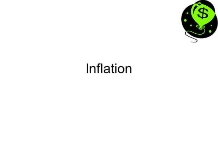 Inflation. What is inflation? A sustained increase in the general level of prices in an economy. Maintaining low inflation is a major objective of economic.