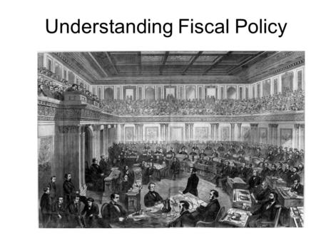 Understanding Fiscal Policy. Revenues - Expenses Federal Budget is a written document indicating the amount of money the government expects to receive.