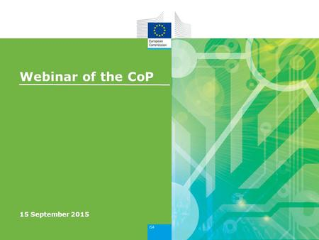 Webinar of the CoP 15 September 2015. Webinar Agenda 2 StartTopic 14:00Welcome 14:10Overview of the mappings of the ISA Core Vocabularies 14:20Common.