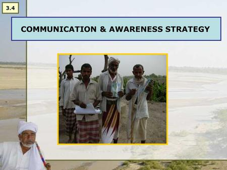 COMMUNICATION & AWARENESS STRATEGY 3.4. Why is awareness raising an important component in promoting water management?