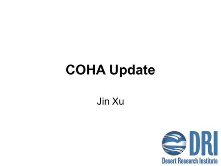 COHA Update Jin Xu. Update 2003 and 2004 back-trajectories – done PMF modeling by groups using 2000 to 2004 IMPROVE data – done Analysis of PMF results.