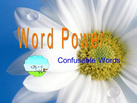 "Confusable Words. Content This work focuses on the typical difference between confusable words:  ""Work"" and ""job""  ""Do"" and ""make"" There are also exercises."