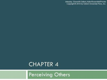 Chapter 4 Perceiving Others