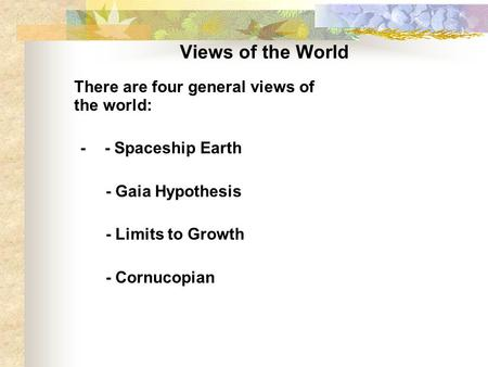 a view on the gaia hypothesis We have learned so much about our home planet in the three decades since james lovelock wrote gaia: view more sharing the once-tentative gaia hypothesis has.