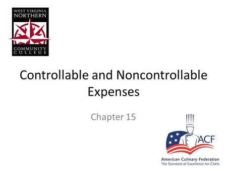 Controllable and Noncontrollable Expenses Chapter 15.