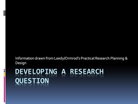 Overview Of Practical Research By Leedy And Ormrod Ppt Download