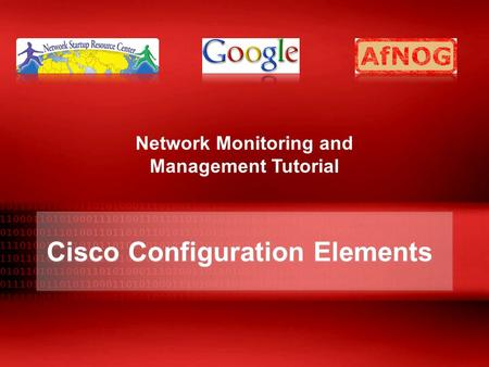 Cisco Configuration Elements Network Monitoring and Management Tutorial.
